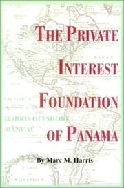 Cover of: The private interest foundation of Panama
