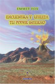 Cover of: Encuentra y utiliza tu poder interno