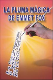 Cover of: La Pluma Mágica de Emmet Fox