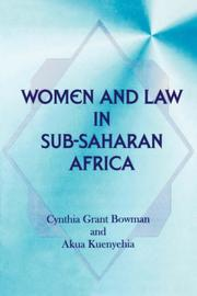 Cover of: Women and Law in Sub-Saharan Africa | Cynthia Grant Bowman