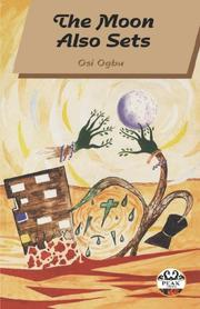 Cover of: moon also sets | Osi Ogbu