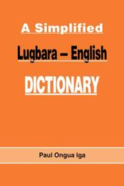 Cover of: A simplified Lugbara-English dictionary