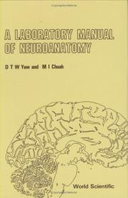Cover of: A laboratory manual of neuroanatomy | D. T. W. Yew