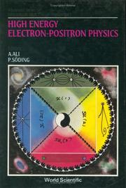 Cover of: High Energy Electron-Positron Physics (Advanced Series on Directions in High Energy Physics)