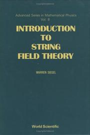 Cover of: Introduction to String Field Theory (Advanced Series in Mathematical Physics, Vol 8)