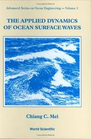Cover of: applied dynamics of ocean surface waves | Chiang C. Mei