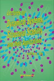Cover of: Lectures on dynamical systems, structural stability, and their applications