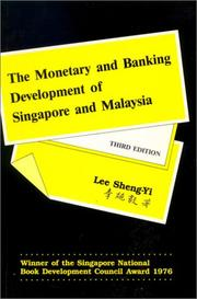 Cover of: The monetary and banking development of Singapore and Malaysia | S. Y. Lee