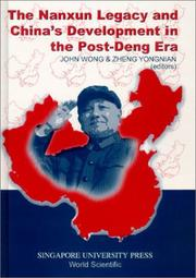 Cover of: The Nanxun legacy and China's development in the post-Deng era