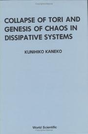 Cover of: Collapse of tori and genesis of chaos in dissipative systems | Kunihiko Kaneko