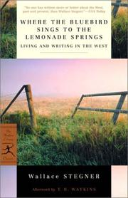 Cover of: Where the bluebird sings to the lemonade springs: living and writing in the West