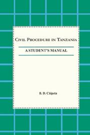 Cover of: Civil procedure in Tanzania | B. D. Chipeta