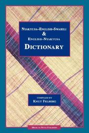 Cover of: Nyakyusa-English-Swahili & English-Nyakyusa Dictionary | Knut Felberg