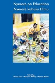 Cover of: Nyerere on Education/Nyerere kuhusu Elimu. Selected Essays and Speeches 1954-1998