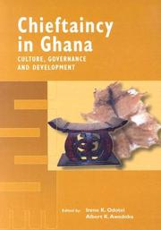 Cover of: Chieftaincy in Ghana |