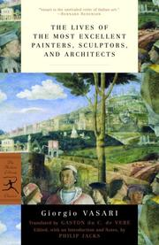 Cover of: The lives of the most excellent painters, sculptors, and architects