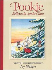 Cover of: Pookie Believes in Santa Claus | Ivy Wallace