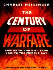 Cover of: The Century of Warfare: Worldwide Conflict from 1900 to the Present Day