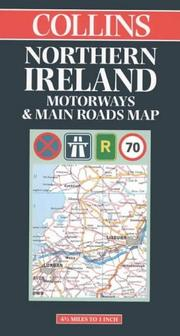 Cover of: Northern Ireland Motorways and Main Roads (Map) | Collins Publishers