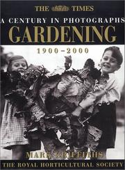 Cover of: Gardening: A Century in Photographs | Mark Griffiths
