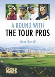 Cover of: A Round with the Tour Pros