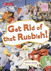 Cover of: Get Rid of That Rubbish!