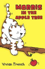 Cover of: Morris in the Apple Tree (Roaring Good Reads)