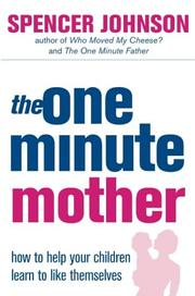 Cover of: The One-minute Mother (One Minute Manager)