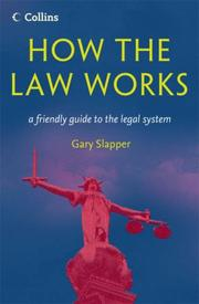 Cover of: How the Law Works by Gary Slapper