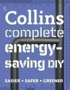 Cover of: Collins Complete Energy-Saving DIY | Albert Jackson