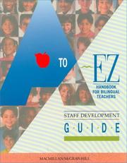 Cover of: A to Ez Handbook for Bilingual Teachers Staff Development Guide |