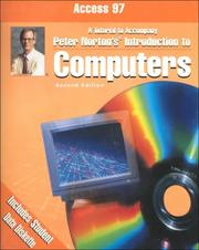 Cover of: Microsoft Access 97: A Tutorial to Accompany Peter Norton's Introduction to Computers