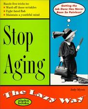 Cover of: Stop Aging the Lazy Way | Judy Myers