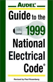 Cover of: Audel Guide to the 1999 National Electrical Code | Paul Rosenberg