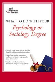 Cover of: What to Do with Your Psychology or Sociology Degree (Career Guides) | Princeton Review