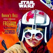 Cover of: Star wars, episode I, Anakin's race for freedom