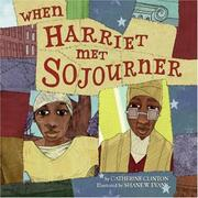 Cover of: When Harriet Met Sojourner