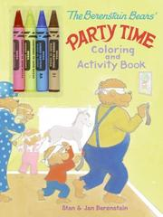 Cover of: The Berenstain Bears' Party Time Coloring and Activity Book (Berenstain Bears)
