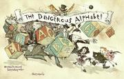 Cover of: The Dangerous Alphabet