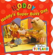 Noddys Super Busy Day (Noddy)