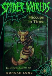 Cover of: Hiccups in Time (Spider Worlds , No 3) | Duncan Long