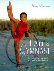 Cover of: I Am a Gymnast (Young Dreamers) | Jane Feldman