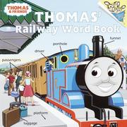 Cover of: Thomas' railway word book