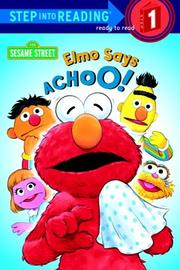 Cover of: Elmo says, achoo!