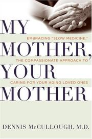 Cover of: My Mother, Your Mother | Dennis Mccullough