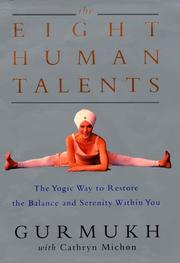 Cover of: The Eight Human Talents | Gurmukh