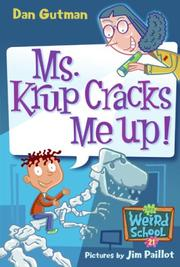 Cover of: My Weird School #21: Ms. Krup Cracks Me Up!