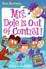 Cover of: My Weird School Daze #1: Mrs. Dole Is Out of Control!