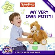 Cover of: Fisher-Price: My Very Own Potty!