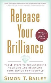 Cover of: Release Your Brilliance | Simon T. Bailey